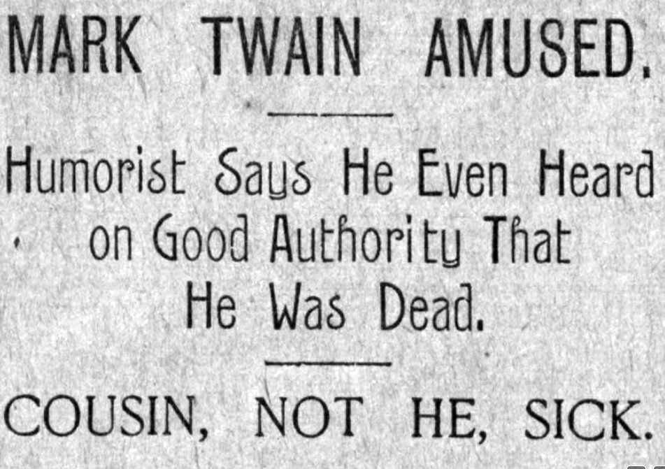"""""""Ню Йорк Джърнъл"""", 2 юни 1897. """"Братовчед му, а не той, е болен"""", уточнява по-късно за Марк Твен изданието. (Снимка: Библиотеката на Конгреса)"""