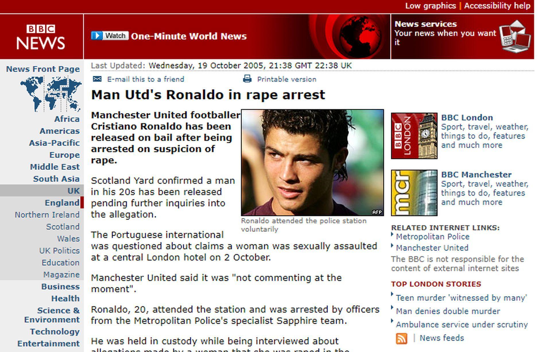 Новината за ареста на Роналдо през 2005-а е водеща в британските медии.