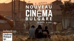 Ново българско кино гостува в Монреал през ноември и декември