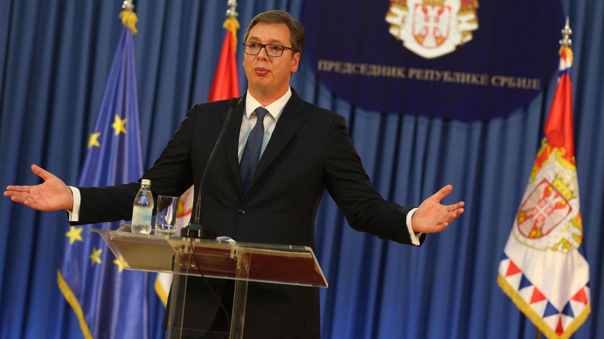 Сръбският президент: На албанците е позволено всичко, САЩ са им и баща, и майка