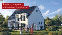 Tondach – Покривът, който не пропуска нищо