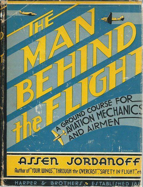 Eдин от бестселърите на Асен Йорданов в областта на авиацията, които той издава в САЩ през 30-те години на ХХ век