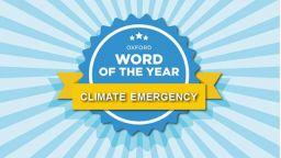 Оксфордският речник обяви думата на годината - climate emergency