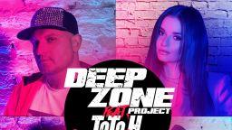 DEEP ZONE Project и Тото от СкандаУ с общо парче