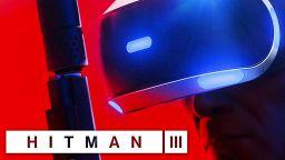 Hitman 3 ще се играе от първо лице през PlayStation VR