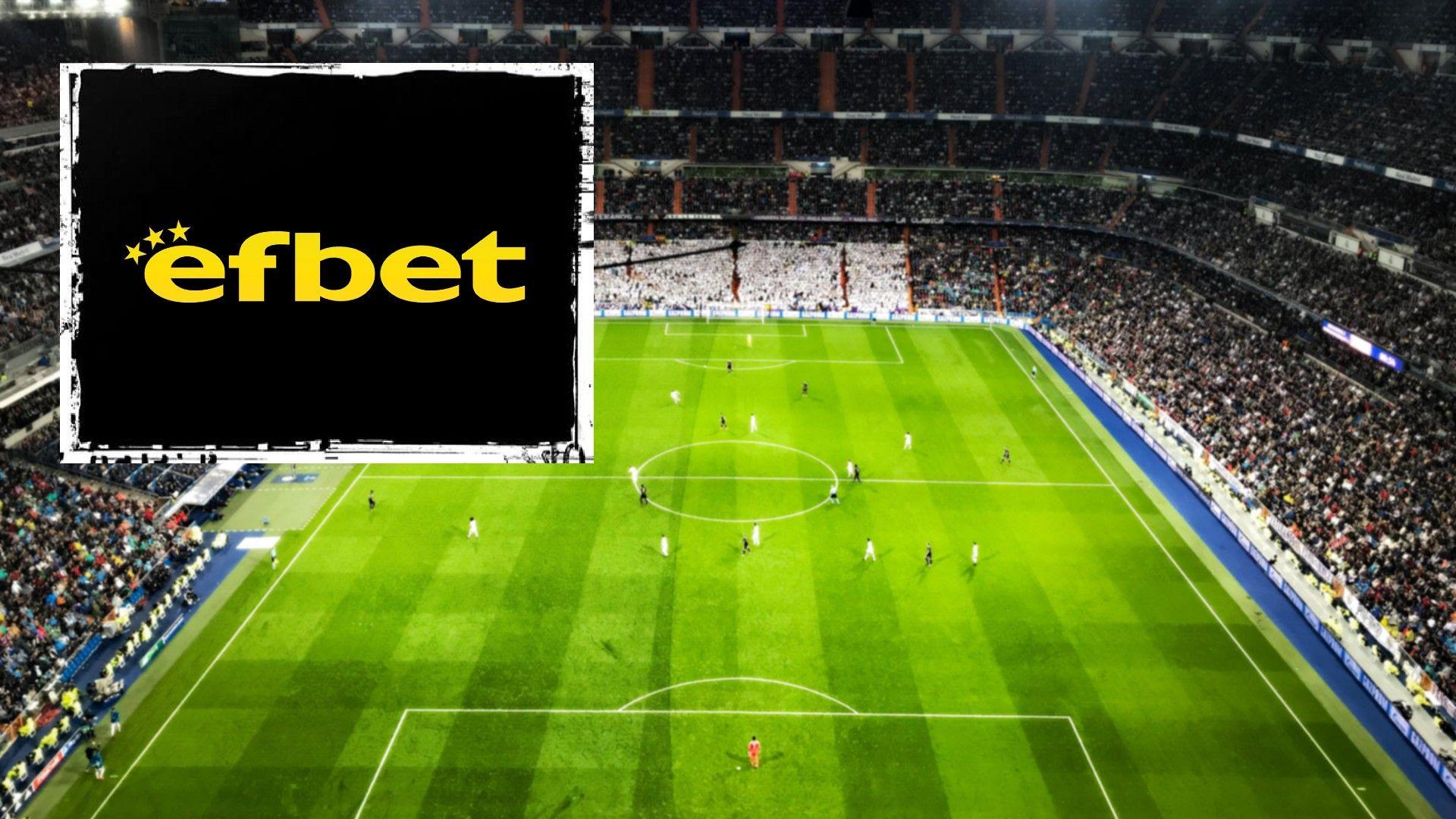 Efirbet: efbet е първият български букмейкър, стъпил на испанския пазар